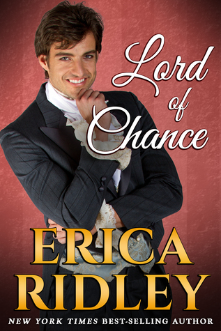 Lord of Chance (Rogues to Riches, #1) by Erica Ridley