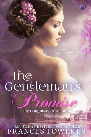 The Gentleman's Promise (Daughters of Amhurst #3) by Frances Fowlkes