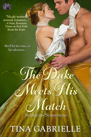 The Duke Meets His Match by Tina Gabrielle