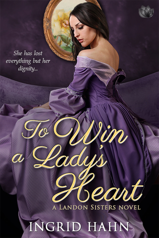 To Win a Lady's Heart by Ingrid Hahn